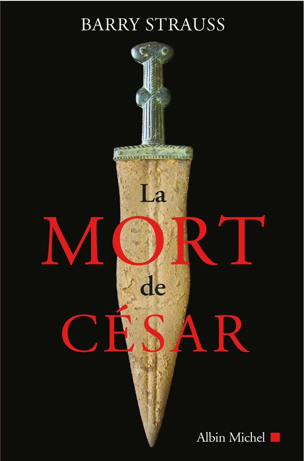LA MORT DE CESAR STRAUSS BARRY ALBIN MICHEL